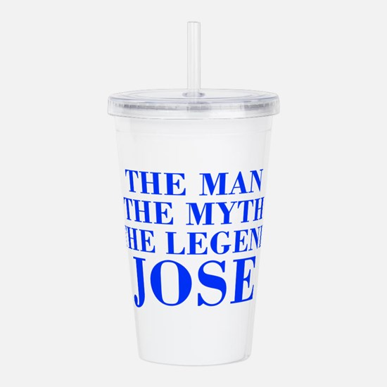 The Man Myth Legend JOSE-bod blue Acrylic Double-w