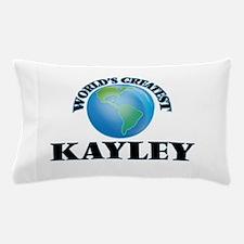World's Greatest Kayley Pillow Case