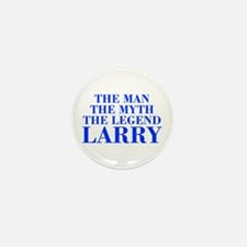 The Man Myth Legend LARRY-bod blue Mini Button (10