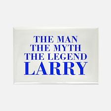 The Man Myth Legend LARRY-bod blue Magnets