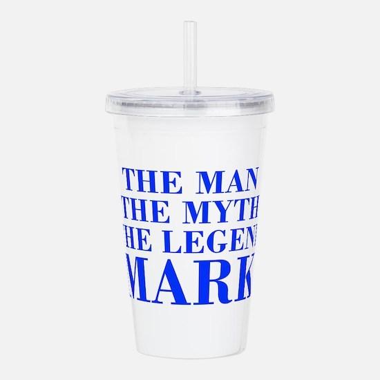 The Man Myth Legend MARK-bod blue Acrylic Double-w