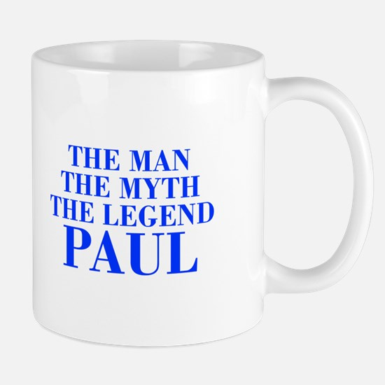 The Man Myth Legend PAUL-bod blue Mugs