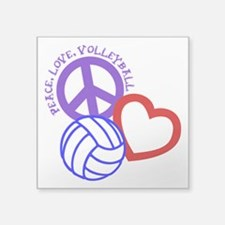 "PEACE, LOVE, VOLLEYBALL Square Sticker 3"" x 3"""