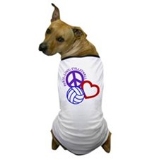 PEACE, LOVE, VOLLEYBALL Dog T-Shirt