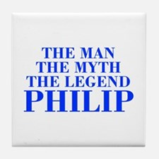 The Man Myth Legend PHILIP-bod blue Tile Coaster