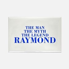 The Man Myth Legend RAYMOND-bod blue Magnets