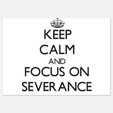 Keep Calm and focus on Severance Invitations