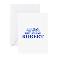 The Man Myth Legend ROBERT-bod blue Greeting Cards