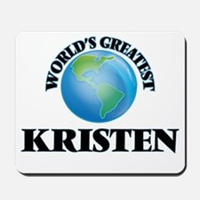World's Greatest Kristen Mousepad