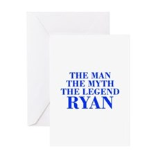 The Man Myth Legend RYAN-bod blue Greeting Cards