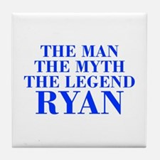 The Man Myth Legend RYAN-bod blue Tile Coaster