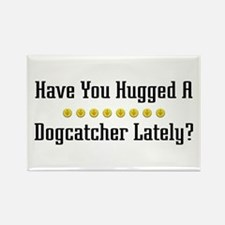 Hugged Dogcatcher Rectangle Magnet