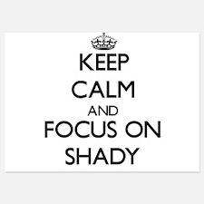Keep Calm and focus on Shady Invitations