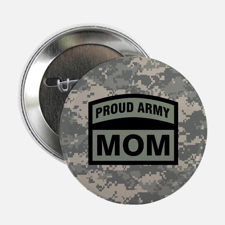 """Proud Army Mom Camo 2.25"""" Button"""