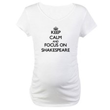 Keep Calm and focus on Shakespea Shirt