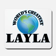 World's Greatest Layla Mousepad