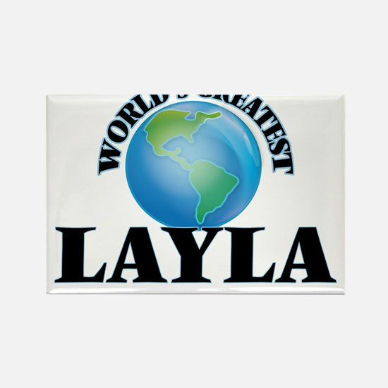World's Greatest Layla Magnets