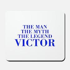 The Man Myth Legend VICTOR-bod blue Mousepad