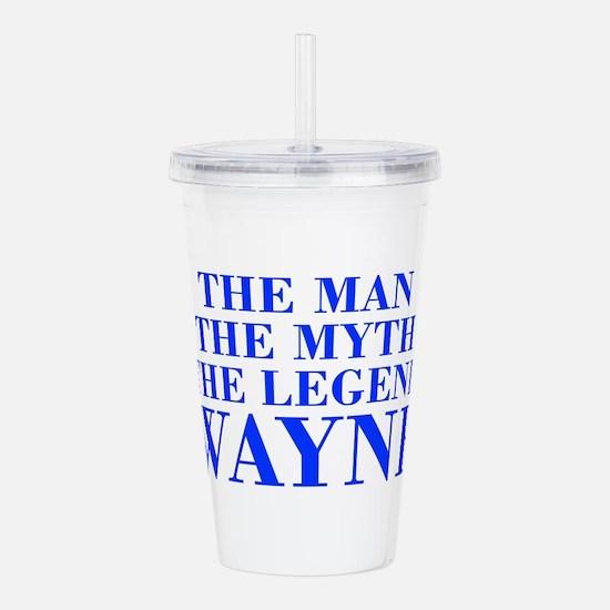 The Man Myth Legend WAYNE-bod blue Acrylic Double-