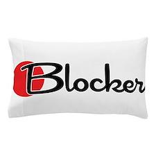 Blocker Pillow Case