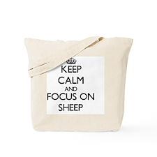Keep Calm and focus on Sheep Tote Bag