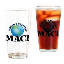 World's Greatest Maci Drinking Glass