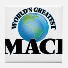 World's Greatest Maci Tile Coaster