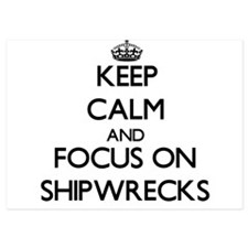 Keep Calm and focus on Shipwrecks Invitations