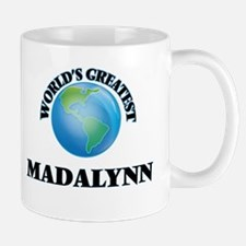 World's Greatest Madalynn Mugs