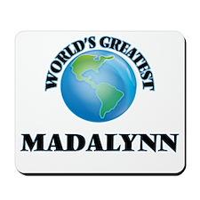 World's Greatest Madalynn Mousepad