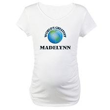 World's Greatest Madelynn Shirt