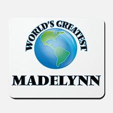 World's Greatest Madelynn Mousepad