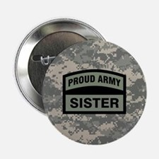"Proud Army Sister Camo 2.25"" Button"