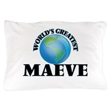 World's Greatest Maeve Pillow Case
