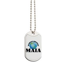 World's Greatest Maia Dog Tags