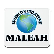 World's Greatest Maleah Mousepad