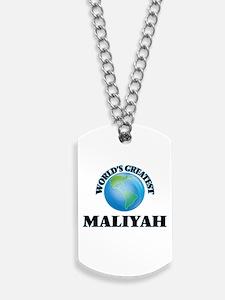World's Greatest Maliyah Dog Tags