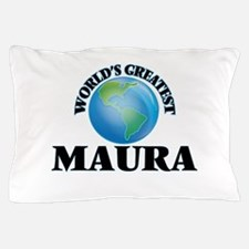 World's Greatest Maura Pillow Case
