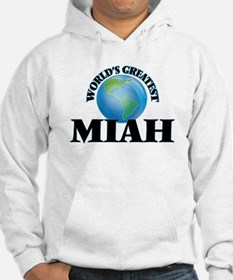 World's Greatest Miah Hoodie Sweatshirt