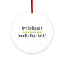 Hugged Demolition Expert Ornament (Round)