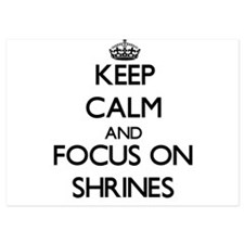 Keep Calm and focus on Shrines Invitations