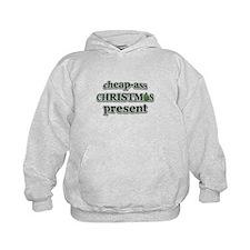 cheap-ass Christmas present Hoodie