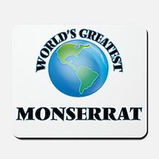 World's Greatest Monserrat Mousepad