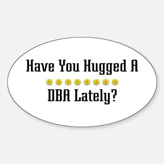 Hugged DBA Oval Decal