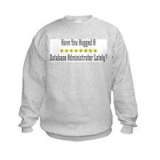 Hugged Database Administrator Sweatshirt