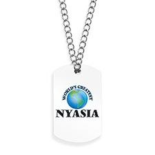World's Greatest Nyasia Dog Tags