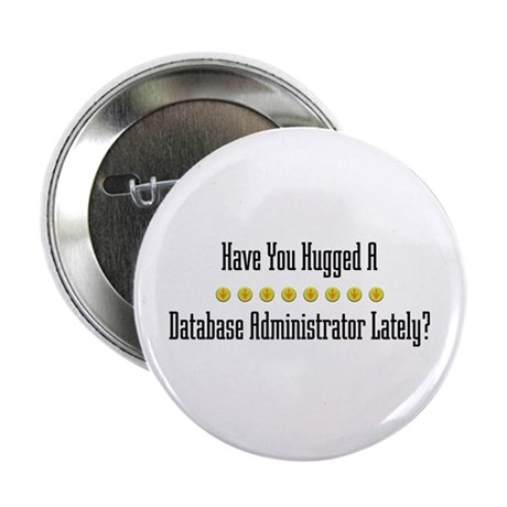 "Hugged Database Administrator 2.25"" Button (1"
