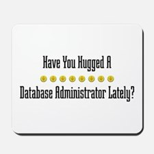 Hugged Database Administrator Mousepad