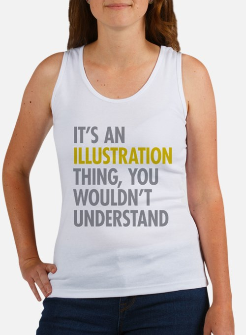 Its An Illustration Thing Women's Tank Top