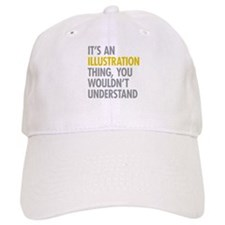 Its An Illustration Thing Hat